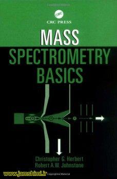 دانلود کتاب اصول طیف سنجی جرمی Mass Spectrometry Basics