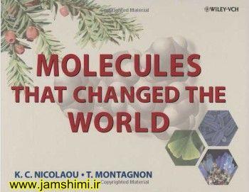 دانلود کتاب مولکول هایی که جهان را تغییر دادند molecules that changed the world