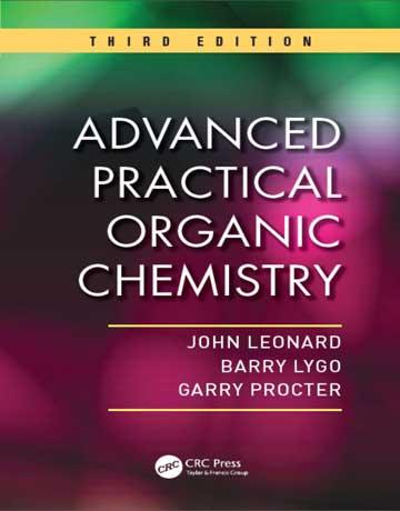 دانلود کتاب شیمی آلی عملی پیشرفته لئونارد ویرایش 3 سوم John Leonard
