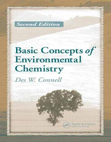 دانلود کتاب مفاهیم پایه شیمی محیط زیست ویرایش 2 دوم Des W. Connell