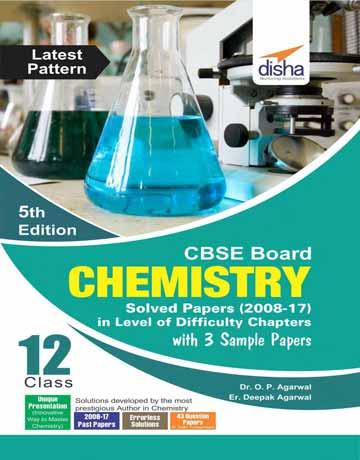 دانلود (CBSE Board Class 12 Chemistry Solved Papers (2008-17 کتاب المپیاد