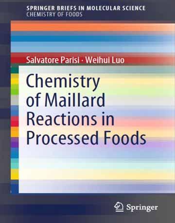 دانلود کتاب شیمی واکنش میلارد در غذاهای فراوری شده Salvatore Parisi