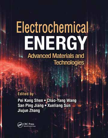 دانلود کتاب انرژی الکتروشیمیایی: مواد پیشرفته و تکنولوژی Pei Kang Shen
