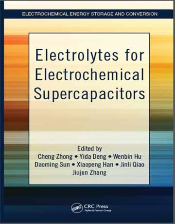 دانلود کتاب الکترولیت ها برای ابرخازن های الکتروشیمیایی Cheng Zhong