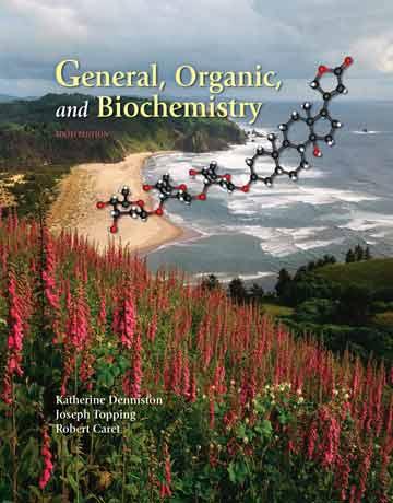 دانلود کتاب شیمی عمومی، آلی و بیوشیمی دنیستون ویرایش ششم Katherine Denniston
