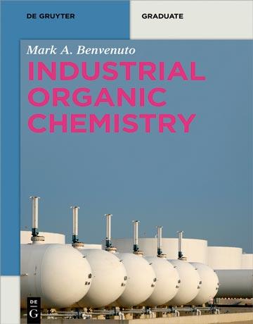 دانلود کتاب شیمی آلی صنعتی Mark Anthony Benvenuto