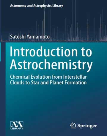 دانلود کتاب مقدمه ای بر اختر شیمی یا آستروشیمی Yamamoto