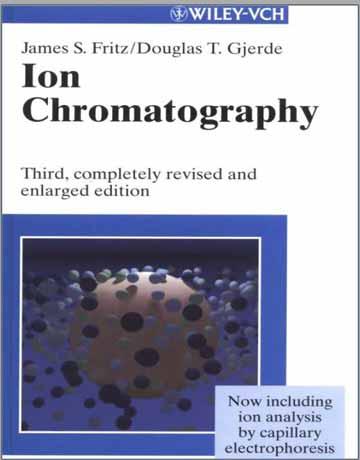 دانلود کتاب کروماتوگرافی یونی ویرایش 3 سوم James S. Fritz