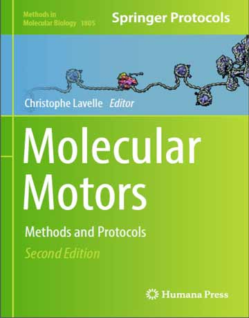دانلود کتاب موتورهای مولکولی: روش ها و پروتکل ها ویرایش دوم Christophe Lavelle