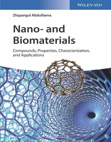 دانلود کتاب نانو و مواد بیولوژیکی: ترکیبات، خواص، شناسایی و کاربرد Abdullaeva