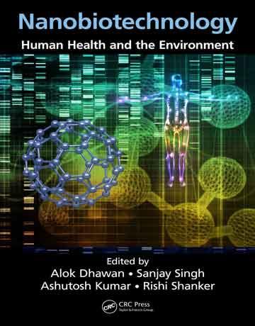 دانلود کتاب نانوبیوتکنولوژی: سلامت انسان و محیط زیست Alok Dhawan