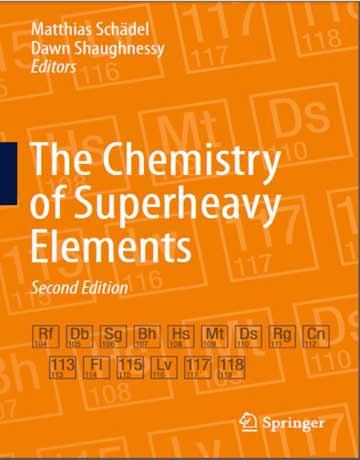 دانلود کتاب شیمی عناصر فوق سنگین ویرایش 2 دوم Matthias Schadel