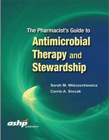 دانلود کتاب راهنمای داروساز در درمان ضد میکروبی و مراقبت Wieczorkiewicz