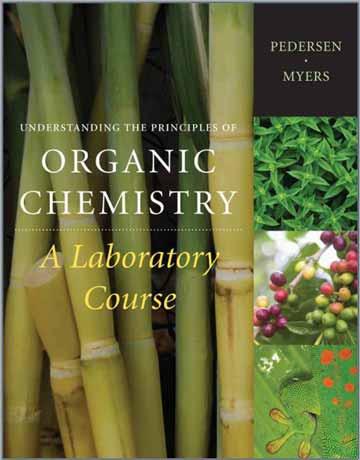دانلود کتاب درک اصول و مبانی شیمی آلی: تجربه آزمایشگاهی Pedersen