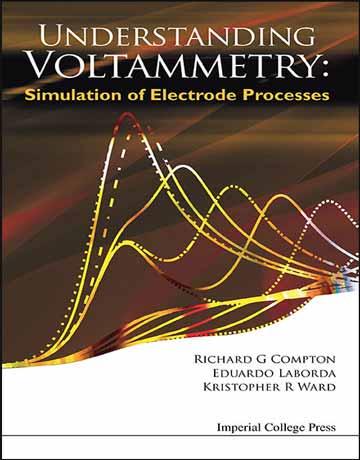 دانلود کتاب درک ولتامتری: شبیه سازی فرایندهای الکترود Richard Compton