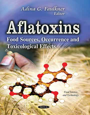 دانلود کتاب آفلاتوکسین: منابع غذایی، پدیده و اثرات سمی Adina G. Faulkner