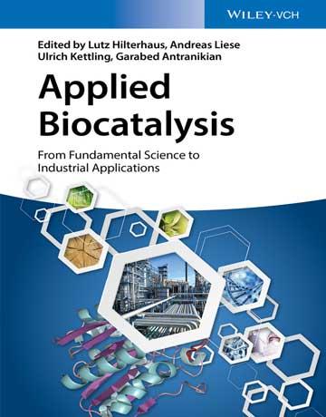 دانلود کتاب بیوکاتالیز کاربردی: از علوم پایه تا کاربردهای صنعتی Lutz Hilterhaus