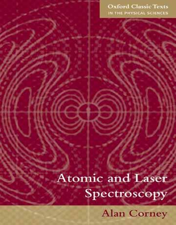 دانلود کتاب طیف سنجی اتمی و لیزری Alan Corney