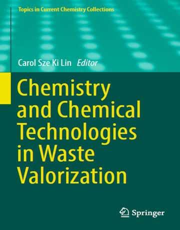 دانلود کتاب شیمی و تکنولوژی شیمیایی ارزیابی زباله Carol Sze Ki Lin