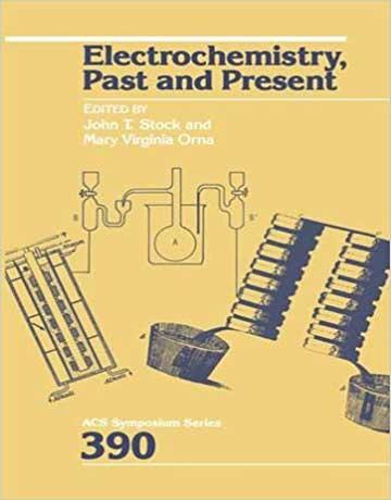 دانلود کتاب الکتروشیمی: گذشته و حال ویرایش اول John S. Stock
