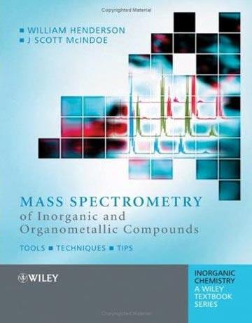 دانلود کتاب اسپکترومتری جرمی ترکیبات معدنی و آلی فلزی William Henderson
