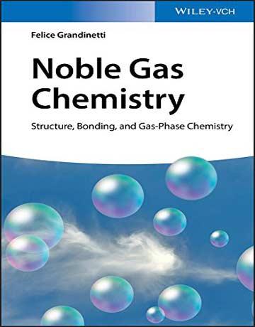 دانلود کتاب شیمی گاز نجیب: ساختار، پیوند و شیمی فاز گازی Grandinetti
