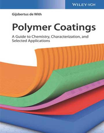 دانلود کتاب پوشش های پلیمری: راهنمای شیمی، شناسایی، و کاربردها Gijsbertus de With