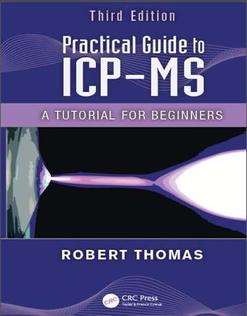 دانلود کتاب راهنمای عملی آنالیز ICP-MS ویرایش 3 سوم Robert Thomas