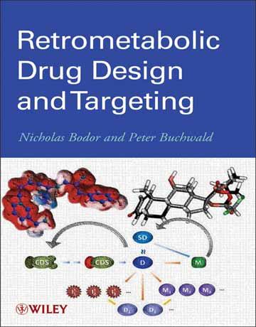 دانلود کتاب طراحی پادمتابولیکی دارو و هدف گیری Nicholas Bodor