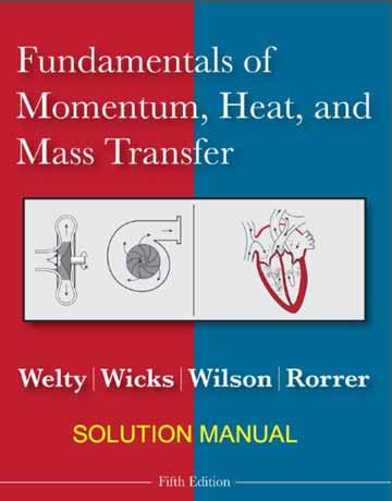 دانلود حل المسائل و تمرین انتقال تکانه، گرما و جرم ولتی Welty ویرایش 5 پنجم