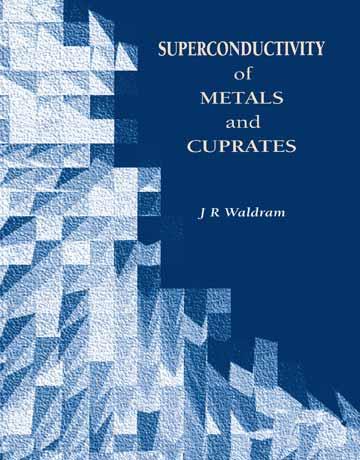 دانلود کتاب ابررسانایی فلزات و کوپرات ها J.R Waldram