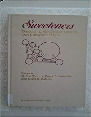 دانلود کتاب شیرین کننده ها: کشف، طراحی مولکولی و گیرنده های شیمیایی Eric Walters