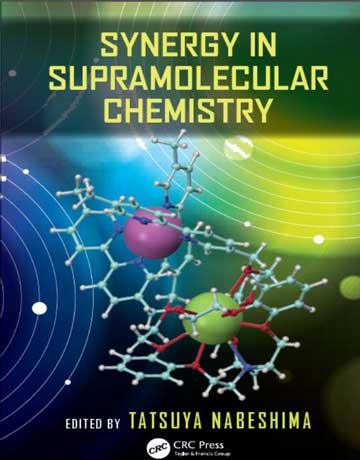 دانلود کتاب هم افزایی یا سینرژی در شیمی ابرمولکولی Tatsuya Nabeshima