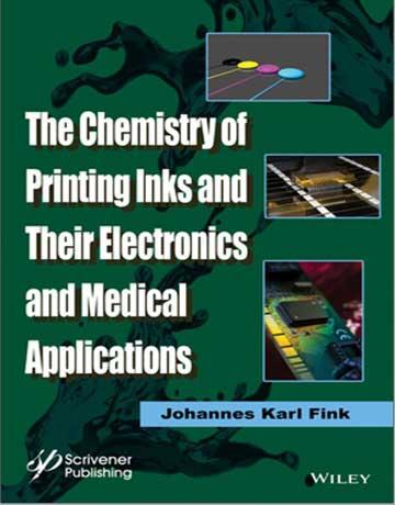 دانلود کتاب شیمی جوهر چاپ و کاربردهای الکترونیکی و پزشکی آن Johannes Karl Fink