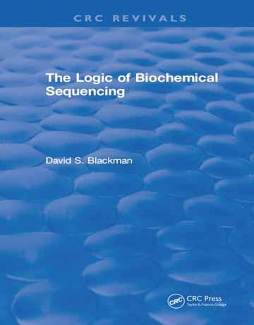 دانلود کتاب منطق توالی بیوشیمیایی D. Blackman