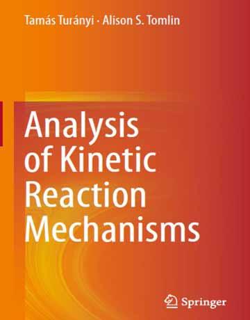 دانلود کتاب آنالیز مکانیسم های واکنش سینتیک Tamas Turanyi