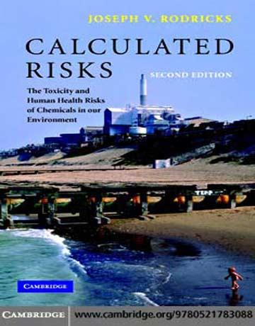 ریسک های محاسبه شده: ریسک مسمومیت و سلامت انسان از مواد شیمیایی ویرایش 2