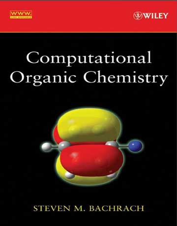 دانلود کتاب شیمی آلی محاسباتی ویرایش اول Steven Bachrach