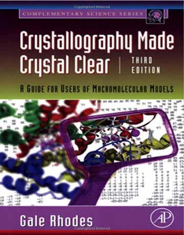 دانلود کتاب کریستالوگرافی ساخت کریستال روشن ویرایش سوم Gale Rhodes
