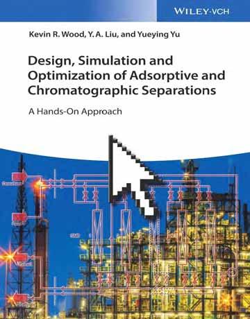 دانلود کتاب طراحی، شبیه سازی و بهینه سازی جداسازی جذب و کروماتوگرافی