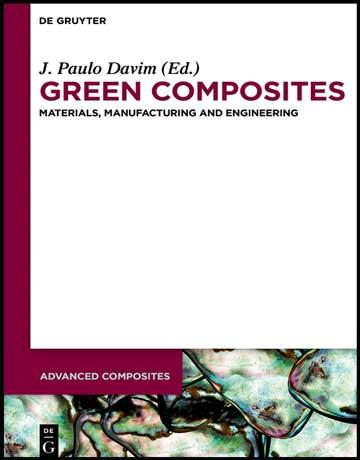 دانلود کتاب کامپوزیت سبز: مواد، ساخت و مهندسی Paulo Davim