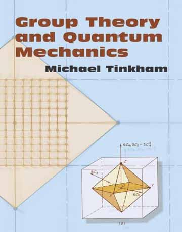 دانلود کتاب نظریه گروه و مکانیک کوانتومی Michael Tinkham