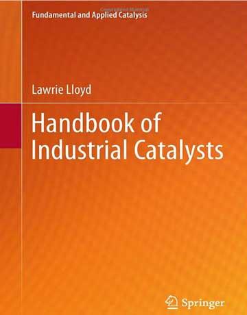 دانلود هندبوک کاتالیزور و کاتالیست های صنعتی Lawrie Lloyd