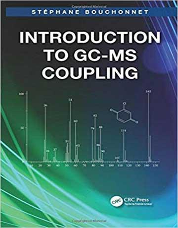 دانلود کتاب مقدمه ای بر جفت شدگی GC-MS کروماتوگرافی گازی - طیف سنجی جرمی