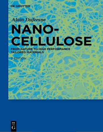 دانلود کتاب نانوسلولز ویرایش 2 دوم Alain Dufresne