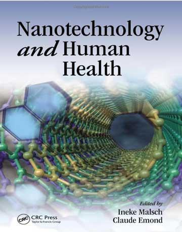 دانلود کتاب نانوتکنولوژی و سلامت انسان Ineke Malsch