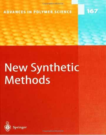 دانلود کتاب روش های سنتزی جدید پلیمر ها جلد 167