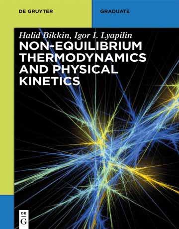 دانلود کتاب ترمودینامیک غیر تعادلی و سینتیک فیزیکی Halid Bikkin