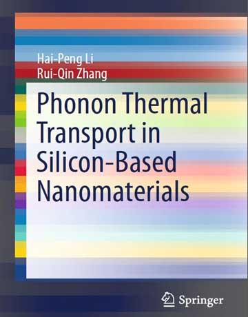 دانلود کتاب انتقال حرارت فونونی در نانومواد بر پایه سیلیکون