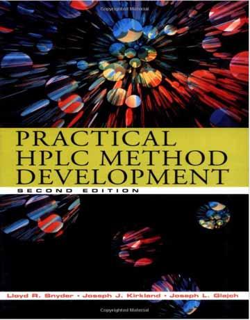 دانلود کتاب توسعه روش HPLC عملی ویرایش 2 دوم Lloyd Snyder
